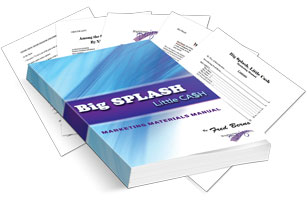 Big Splash, Little Cash Marketing Materials Manual