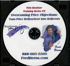 Overcoming Price Objections: Turn Price Bellyachers into Believers