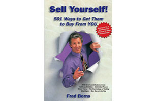 Sell Yourself! 501 Ways to Get Them to Buy from YOU (Book)