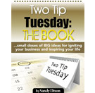 Two Tip Tuesday Ebook